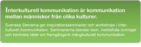 Interkulturell kommunikation är kommunikation mellan människor från olika kulturer.